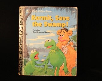 The Muppets Book Kermit, Save the Swamp Vintage Children's Book, Little Golden Book, Jim Henson's The Muppets