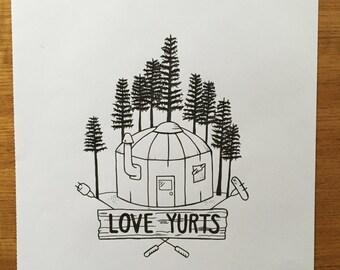 Love Yurts Print