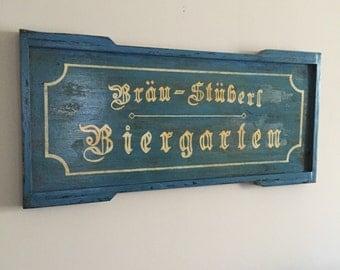Hand Painted Weathered Biergarten Sign
