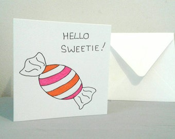 Hello Sweetie Greetings Card