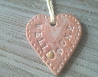 Well Done Heart Clay Wall/ Door hanging, gift tag, small keepsake, shabby chic, air dry clay heart - with a gleaming gold heart detail