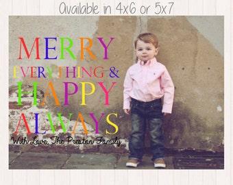 Christmas Photo Card / Printable File / Christmas Card / Merry Everything