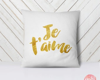 Je t'aime Golden Font French Valentine's Day - Throw Pillow Case, Pillow Cover, Home Decor - TPC1164