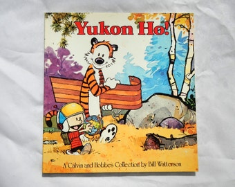 Yukon Ho! A Calvin and Hobbes Collection by Bill Watterson Vintage Book