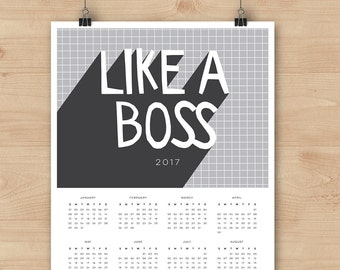 SALE 2017 Calendar poster // Available in A4 or A3 size // Like a boss // modern typography design // perfect as a gift for your boss!