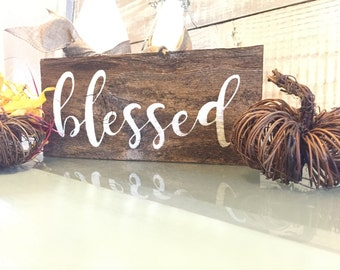 Blessed sign, Fall decoration, rustic, Fall sign, Southern sign, Autumn decor, Fall plaque, hand painted wood, gift