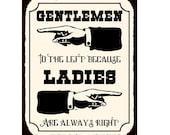 Gentlemen To The Left Because Ladies Are Always Right Metal Wall Hanging Door SignsWeddingCloakroomtoilet Signs