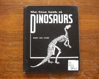 The True Books of Dinosaurs, Vintage Children's Book