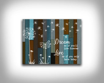 Dream like you'll live forever unique typography wall decor
