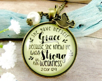"""She Gave Herself Grace, He Is Strong in Her Weakness 2 Cor 12 9 Christian Scripture Pendant Vintage Gift For Her 1.20"""""""