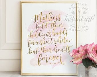 Mothers Day Gift PRINTABLE art,mom quotes,mother quotes, cursive inspirational quote,gift for her,printable women gift,gift for mom