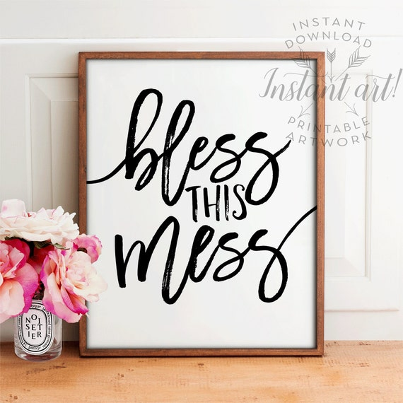 Diy Wall Decor For Playroom : Bless this mess sign printable art inspirational by