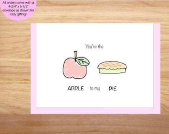 You're the Apple to My Pie - Love Card, Anniversary Card, Cute Card, For Boyfriend, For Girlfriend, Friend Card