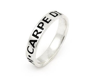 CARPE DIEM sterling silver 4mm band ring. Sterling silver stacking ring. Unique design top quality silver carpe diem band ring.