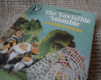 The Invisible Womble and Other Stories. Elisabeth Beresford. A Young Puffin Original Book