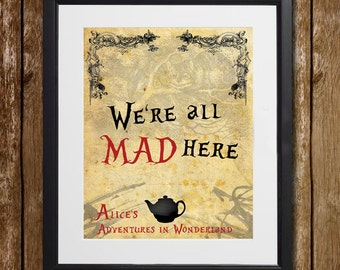 Alice's Adventures in Wonderland We're All Mad Here Wall Art - Lewis Carroll - Wonderland Print - Cheshire Cat - Alice Decor - Wall Decor
