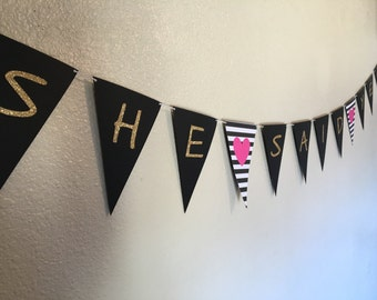 Bridal Shower Banner | She Said Yes Banner |  Theme Banner| Bachelorette Party Banner | Hen Party Banner | Bridal Shower | Party Decor