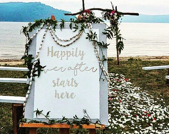 Wedding sign happily ever after starts here