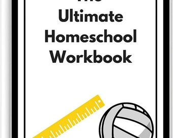 The Ultimate Homeschool Workbook