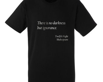 "Mens Shakespeare Quote T-Shirt ""There is no darkness but ignorance"" from Twelfth Night  - Silver Metallic Print"