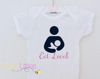 Eat Local Breastfeeding Support Onesie/HTV/Newborn Onesie/Baby Clothes/Personalized Onesie/Funny Onesie/Baby Shower/Bodysuit/Breastfeeding