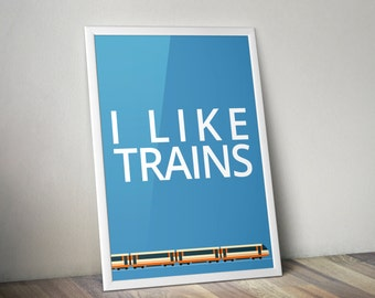 I Like Trains A4 Print