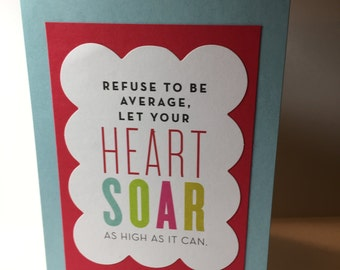 Let Your Heart Soar Card