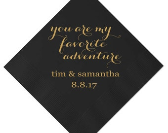 You are my Favorite Adventure Personalized Wedding Napkins