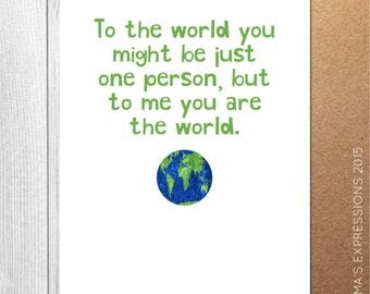 To Me You Are The World / Love / Greeting Card / Handmade / Printed