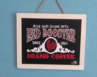 """Chalkboard Sign - """"Red Rooster"""""""