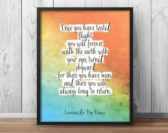 "Da Vinci Quote ""once you have tasted flight"" Leonardo Motivational Poster Inspirational Print ""your eyes skyward"" ""Watercolor Print - 026"