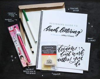 Brush Lettering KIT-- Intro Lettering Guide with tutorials, practice pages and a starter set of supplies