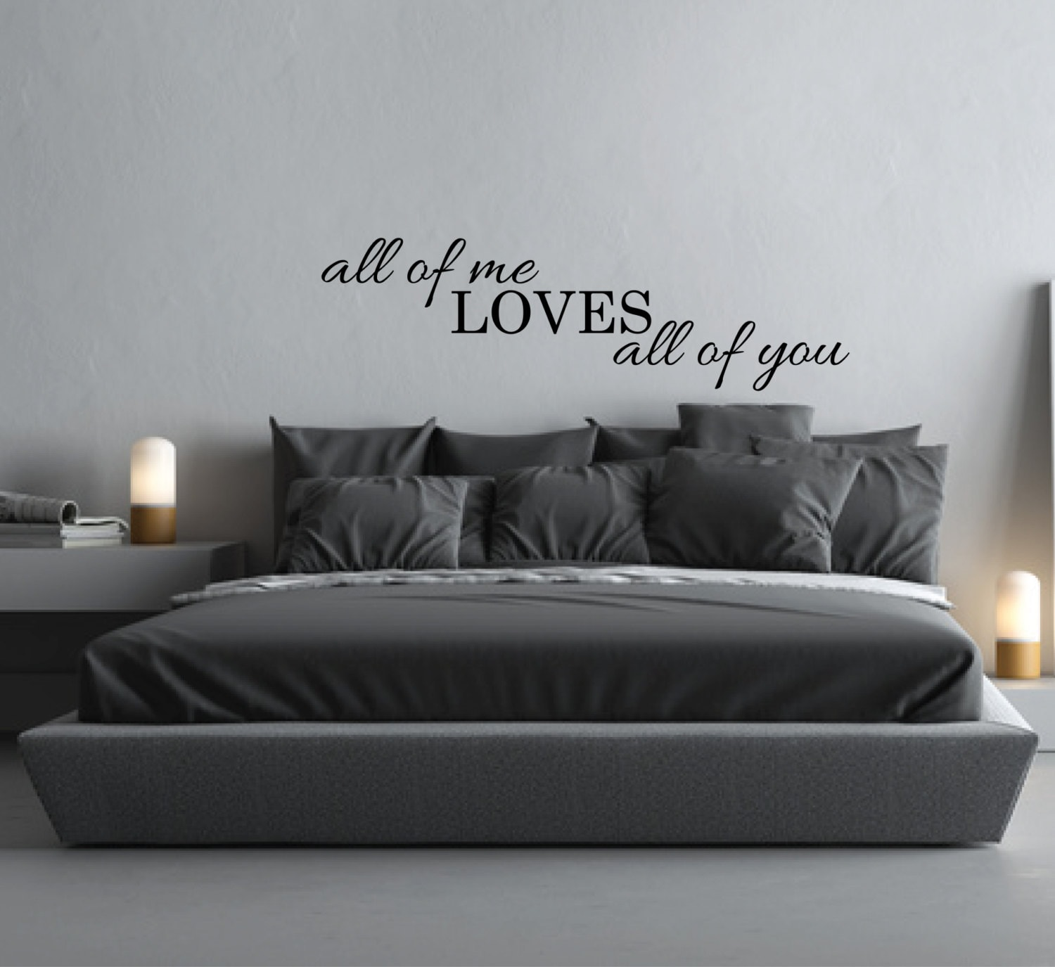 Wall Sticker Quote All Of Me Loves All Of You Above Bed Decor - Wall decals above bed