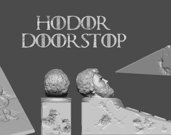 Hodor DoorStop / Door Stop 3D Printed / Hold The Door / Game Of Thrones / Hodor Door Stop