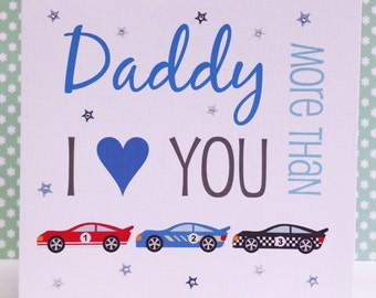 HANDMADE Personalised Card - I Love You More Than Racing Cars - Birthday Card for Dad Daddy Son Brother Grandad Friend Nephew Uncle Male
