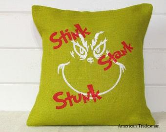 The Grinch, Grinch Pillow, Burlap Pillow, Burlap Christmas Pillow, Christmas Decor, Grinch Christmas, Stink Stank Stunk Pillow
