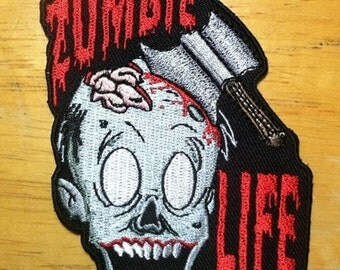 Zombie Life embroidered patch
