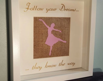 Dancer - Follow your dreams they know the Way