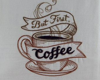 Coffee First  Kitchen Towel / Dish Towel