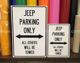JEEP Parking Only Sign, Enter Your Car