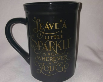 Leave a little sparkle coffee mug