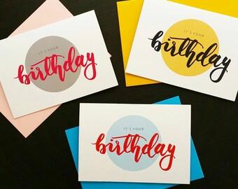 It's Your Birthday - Birthday Card