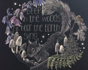 Deep in the woods I hear the earth sing - A4 giclee print