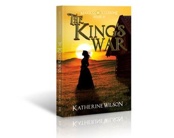 The King's War, Book 3 of Maidens of Malidone Series
