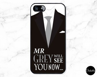 Fifty Shades Quote iPhone & Samsung Case - Mr Grey Will See You Now