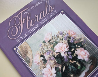 Floral Arranging How to Book