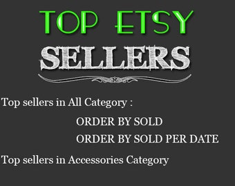 Top Etsy sellers Top selling shops Most popular shop Best sellers Top sellers in Accessories Category , Top Sellers all Category