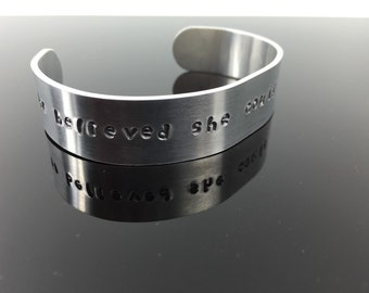 """She Believed Inspirational Quote Hand Stamped Embellished Aluminum Bracelet Cuff Secret Message; Personalized 5/8""""x6; Or Your Favorite Quote"""