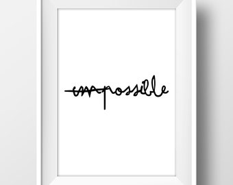 im-possible, Quotes, Printable Wall Art, minimalist artwork, Typography Decor, Modern Art, Calligraphy, Digital Download art