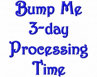 RUSH-Bump Me Up the Line: Only 3-business day Processing Time